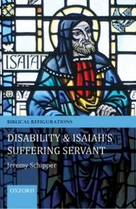 Ebook in inglese Disability and Isaiah's Suffering Servant Schipper, Jeremy