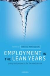 Employment in the Lean Years: Policy and Prospects for the Next Decade