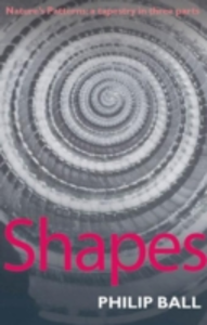 Ebook in inglese Shapes: Nature's patterns: a tapestry in three parts Ball, Philip