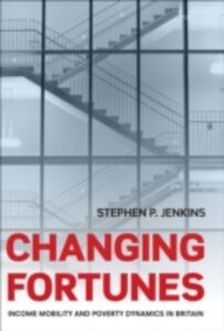 Ebook in inglese Changing Fortunes: Income Mobility and Poverty Dynamics in Britain Jenkins, Stephen P.