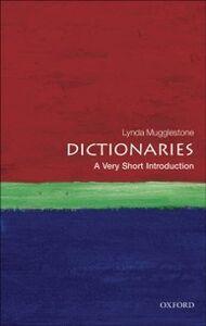 Ebook in inglese Dictionaries: A Very Short Introduction Mugglestone, Lynda