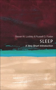 Ebook in inglese Sleep: A Very Short Introduction Foster, Russell G. , Lockley, Steven W.