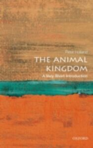 Foto Cover di Animal Kingdom: A Very Short Introduction, Ebook inglese di Peter Holland, edito da OUP Oxford