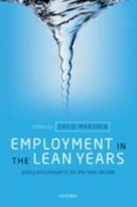 Ebook in inglese Employment in the Lean Years: Policy and Prospects for the Next Decade
