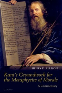Ebook in inglese Kant's Groundwork for the Metaphysics of Morals: A Commentary Allison, Henry E.