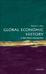Ebook in inglese Global Economic History: A Very Short Introduction Allen, Robert C.