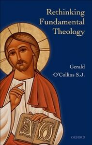 Ebook in inglese Rethinking Fundamental Theology O'Collins, Gerald