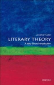 Foto Cover di Literary Theory: A Very Short Introduction, Ebook inglese di Jonathan Culler, edito da OUP Oxford