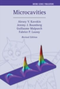 Ebook in inglese Microcavities Baumberg, Jeremy J. , Kavokin, Alexey , Laussy, Fabrice P. , Malpuech, Guillaume