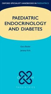 Ebook in inglese Paediatric Endocrinology and Diabetes Butler, Gary , Kirk, Jeremy