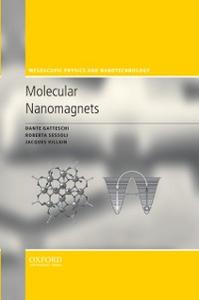 Ebook in inglese Molecular Nanomagnets Gatteschi, Dante , Sessoli, Roberta , Villain, Jacques