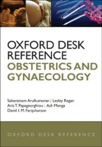 Ebook in inglese Oxford Desk Reference: Obstetrics and Gynaecology -, -