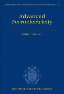 Ebook in inglese Advanced Ferroelectricity Blinc, Robert