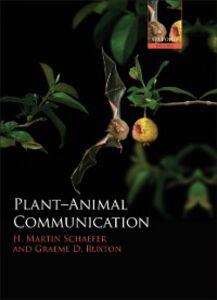 Foto Cover di Plant-Animal Communication, Ebook inglese di Graeme D. Ruxton,H. Martin Schaefer, edito da OUP Oxford