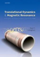 Translational Dynamics and Magnetic Resonance: Principles of Pulsed Gradient Spin Echo NMR