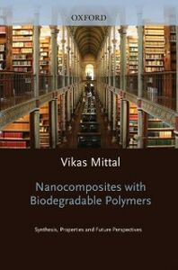 Ebook in inglese Nanocomposites with Biodegradable Polymers: Synthesis, Properties, and Future Perspectives -, -
