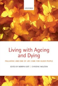 Ebook in inglese Living with Ageing and Dying: Palliative and End of Life Care for Older People -, -