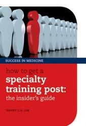 How to get a Specialty Training post: the insider's guide