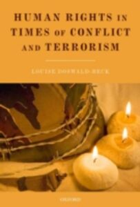 Foto Cover di Human Rights in Times of Conflict and Terrorism, Ebook inglese di Louise Doswald-Beck, edito da OUP Oxford