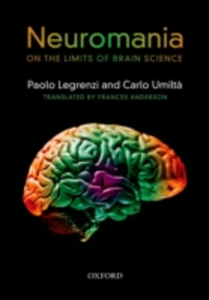 Ebook in inglese Neuromania:On the limits of brain science Legrenzi, Paolo , Umilta, Carlo