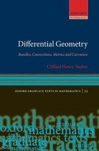 Ebook in inglese Differential Geometry: Bundles, Connections, Metrics and Curvature Taubes, Clifford Henry