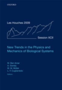 Ebook in inglese New Trends in the Physics and Mechanics of Biological Systems: Lecture Notes of the Les Houches Summer School: Volume 92, July 2009 -, -