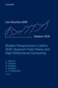 Ebook in inglese Modern Perspectives in Lattice QCD: Quantum Field Theory and High Performance Computing: Lecture Notes of the Les Houches Summer School: Volume 93, August 2009 -, -