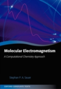 Ebook in inglese Molecular Electromagnetism: A Computational Chemistry Approach Sauer, Stephan P. A.