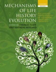 Foto Cover di Mechanisms of Life History Evolution: The Genetics and Physiology of Life History Traits and Trade-Offs, Ebook inglese di  edito da OUP Oxford