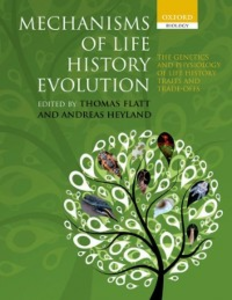 Ebook in inglese Mechanisms of Life History Evolution: The Genetics and Physiology of Life History Traits and Trade-Offs -, -