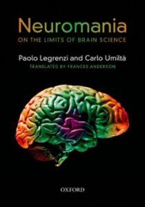 Foto Cover di Neuromania: On the limits of brain science, Ebook inglese di Paolo Legrenzi,Carlo Umilta, edito da OUP Oxford