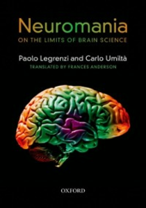 Ebook in inglese Neuromania: On the limits of brain science Legrenzi, Paolo , Umilta, Carlo