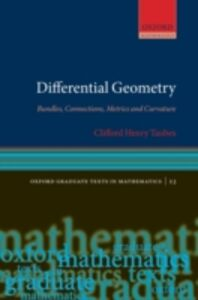 Foto Cover di Differential Geometry: Bundles, Connections, Metrics and Curvature, Ebook inglese di Clifford Henry Taubes, edito da OUP Oxford