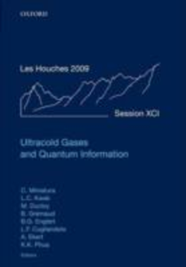Ebook in inglese Ultracold Gases and Quantum Information: Lecture Notes of the Les Houches Summer School in Singapore: Volume 91, July 2009 -, -