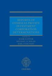 Reports of Overseas Private Investment Corporation Determinations