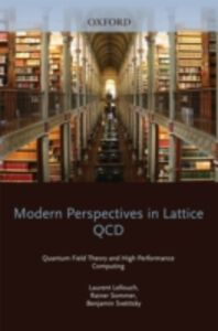 Ebook in inglese Modern Perspectives in Lattice QCD: Quantum Field Theory and High Performance Computing: Lecture Notes of the Les Houches Summer School: Volume 93, August 2009