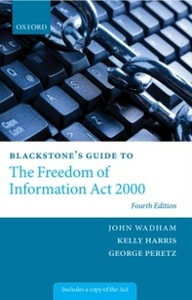 Ebook in inglese Blackstone's Guide to the Freedom of Information Act 2000 -, -