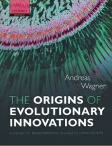Foto Cover di Origins of Evolutionary Innovations: A Theory of Transformative Change in Living Systems, Ebook inglese di Andreas Wagner, edito da OUP Oxford