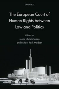 Ebook in inglese European Court of Human Rights between Law and Politics -, -