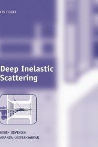 Ebook in inglese Deep Inelastic Scattering Cooper-Sarkar, Amanda , Devenish, Robin