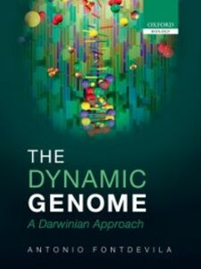 Ebook in inglese Dynamic Genome: A Darwinian Approach Fontdevila, Antonio
