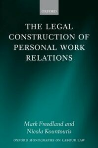 Ebook in inglese Legal Construction of Personal Work Relations Freedland FBA, Mark , Kountouris, Nicola