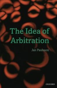 Ebook in inglese Idea of Arbitration Paulsson, Jan