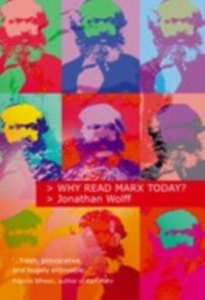 Ebook in inglese Why Read Marx Today? Wolff, Jonathan
