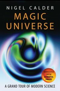 Foto Cover di Magic Universe: A Grand Tour of Modern Science, Ebook inglese di Nigel Calder, edito da OUP Oxford