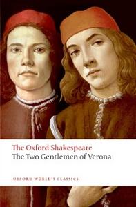 Ebook in inglese Two Gentlemen of Verona: The Oxford Shakespeare Shakespeare, William