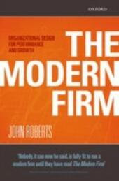 Modern Firm: Organizational Design for Performance and Growth