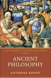 Foto Cover di Ancient Philosophy: A New History of Western Philosophy, Volume 1, Ebook inglese di Anthony Kenny, edito da OUP Oxford