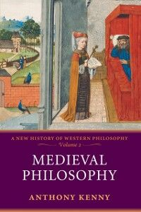 Ebook in inglese Medieval Philosophy: A New History of Western Philosophy, Volume 2 Kenny, Anthony