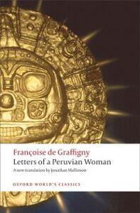 Ebook in inglese Letters of a Peruvian Woman Graffigny, Fran&ccedil , oise de
